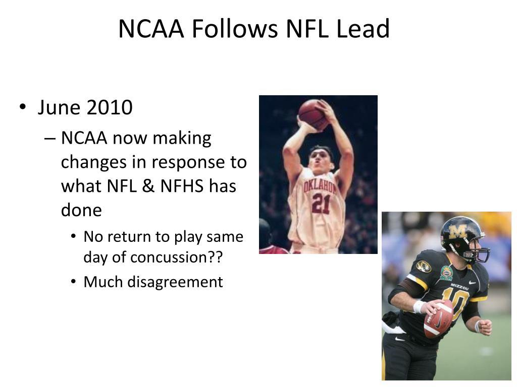 NCAA Follows NFL Lead