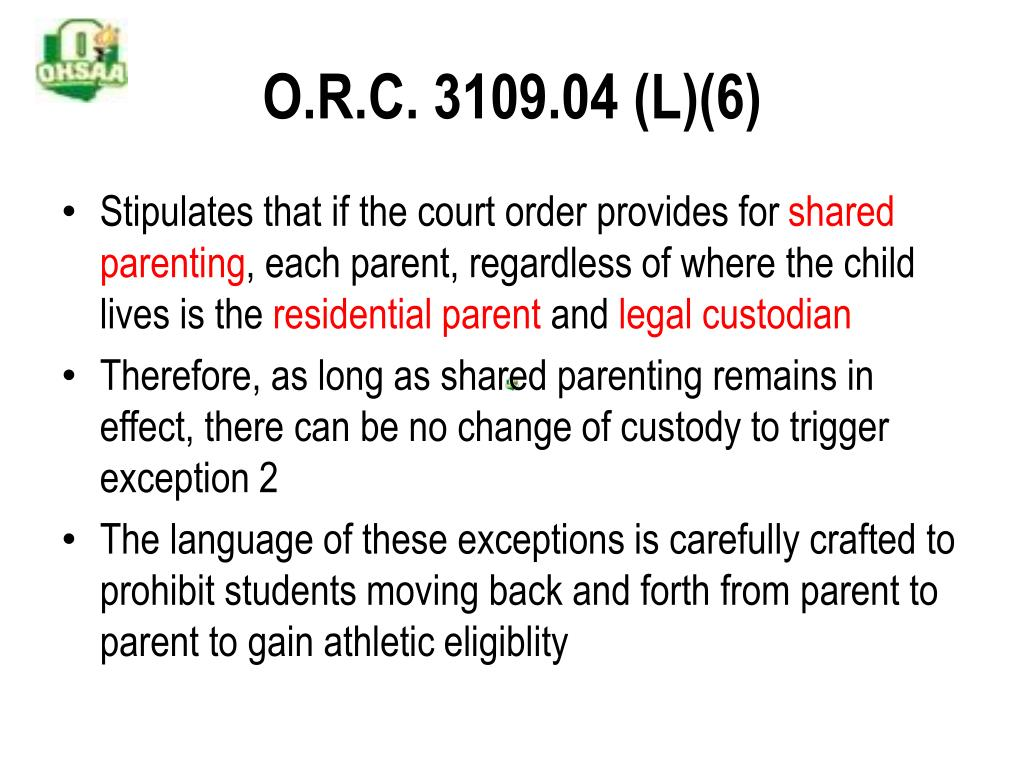 O.R.C. 3109.04 (L)(6)