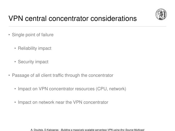VPN central concentrator considerations
