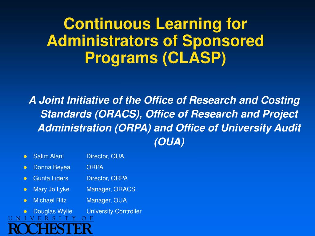 Continuous Learning for Administrators of Sponsored Programs (CLASP)