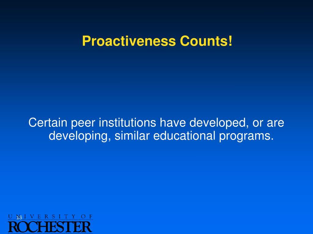 Proactiveness Counts!