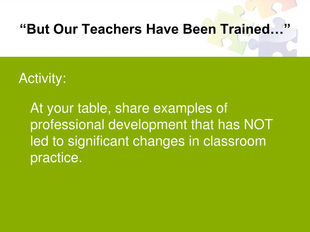 """But Our Teachers Have Been Trained…"""