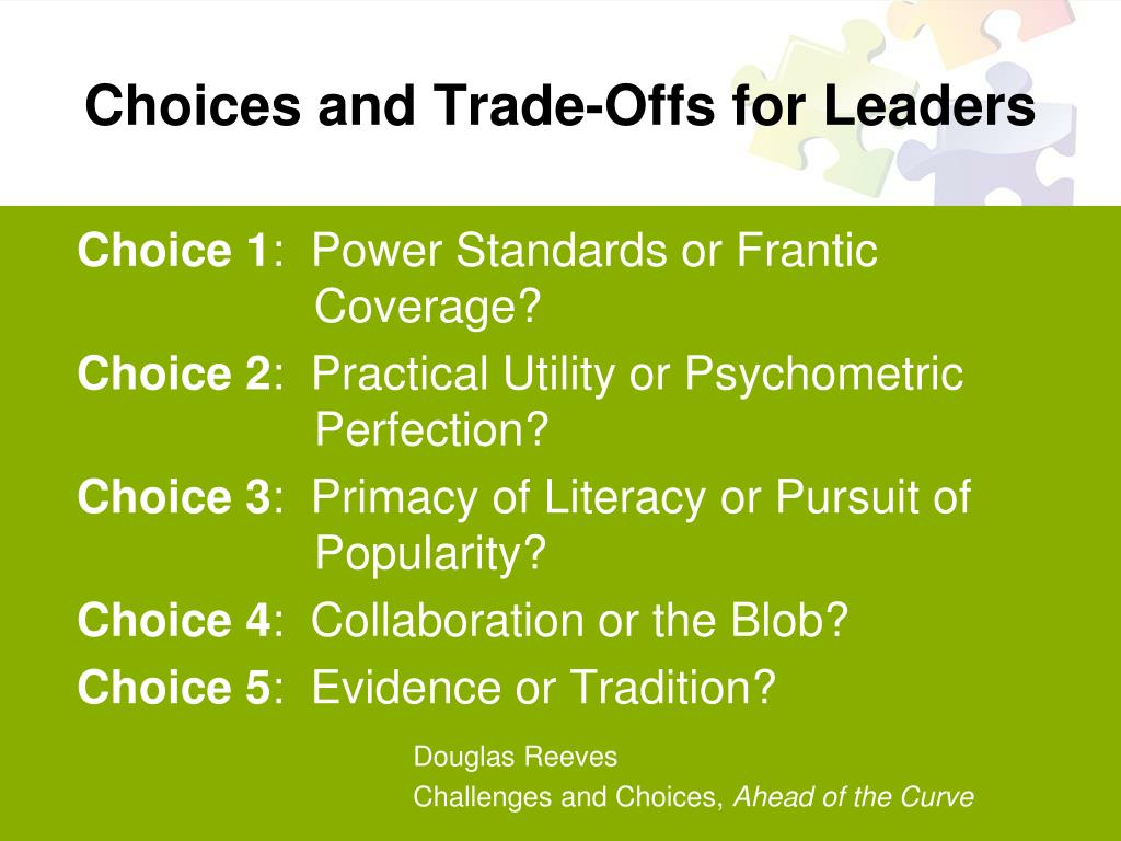Choices and Trade-Offs for Leaders