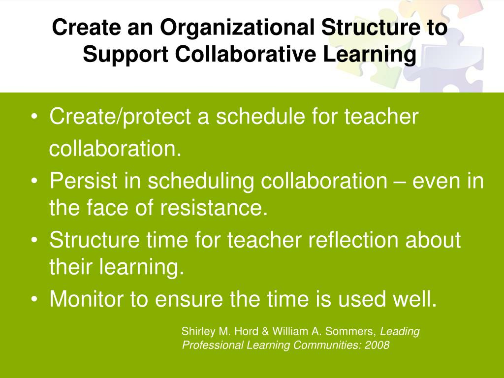 Create an Organizational Structure to Support Collaborative Learning