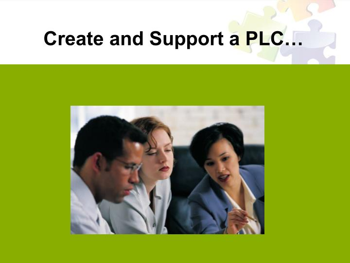 Create and support a plc