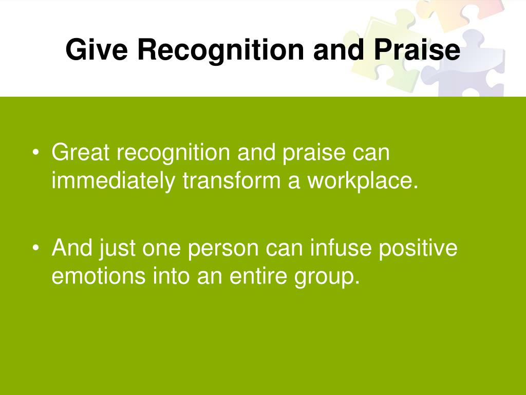 Give Recognition and Praise