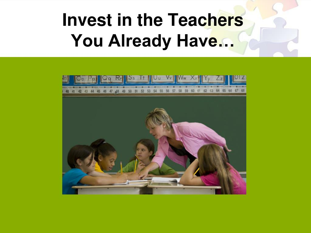 Invest in the Teachers