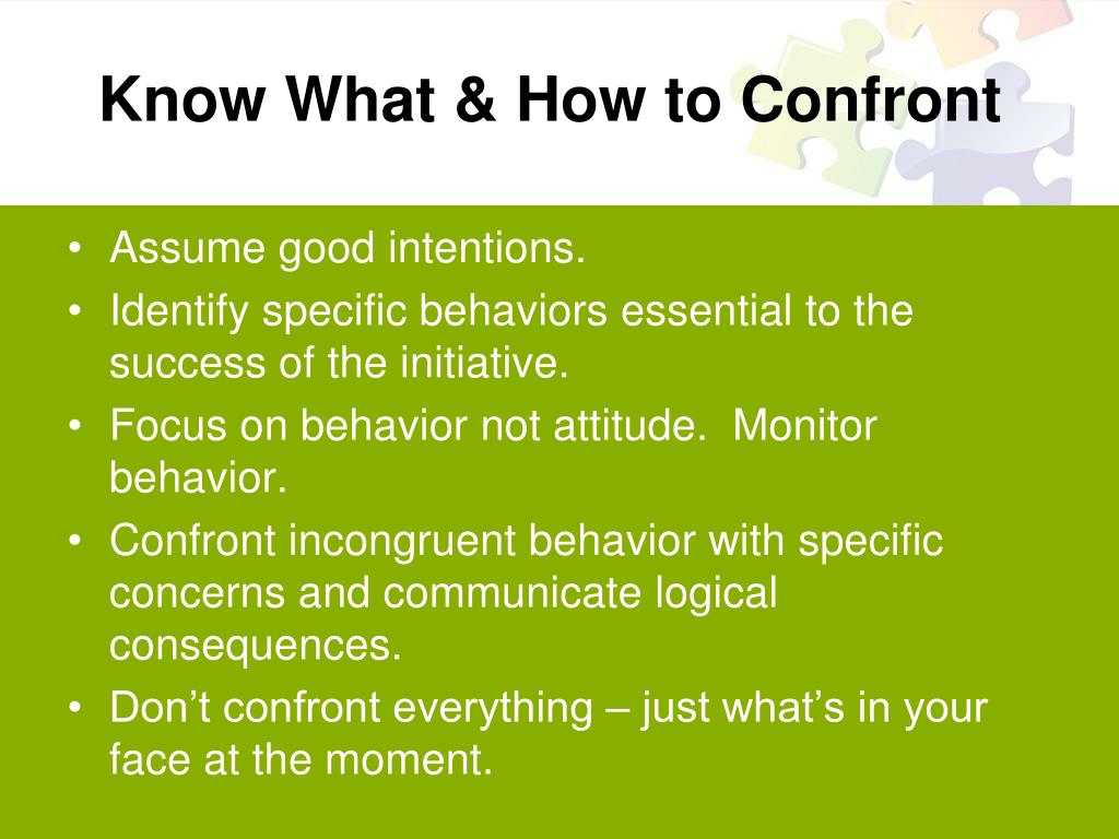 Know What & How to Confront