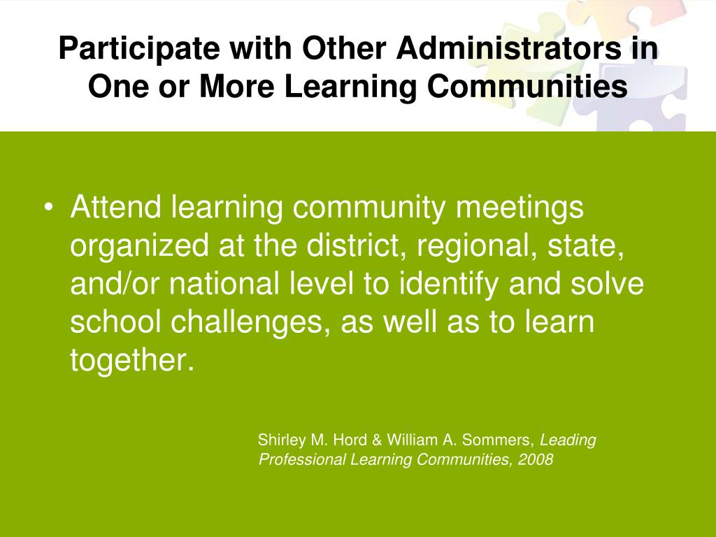 Participate with Other Administrators in One or More Learning Communities