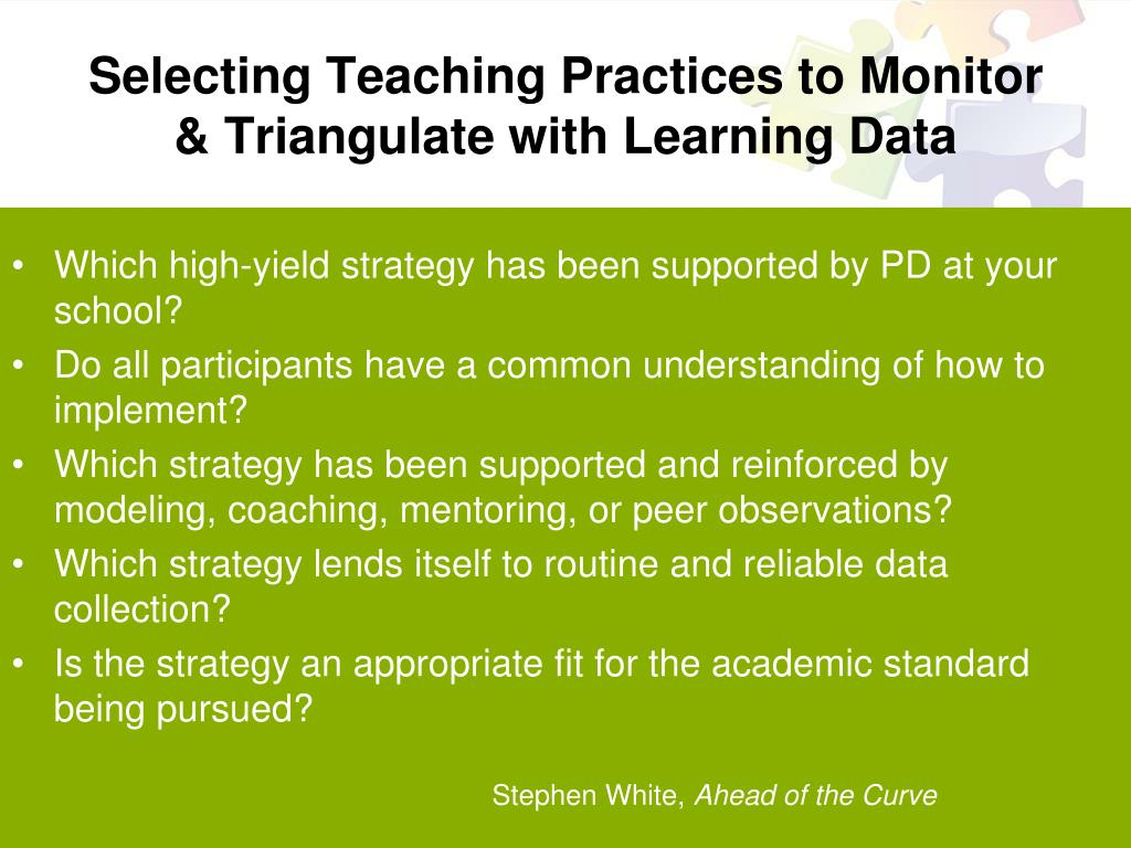 Selecting Teaching Practices to Monitor & Triangulate with Learning Data