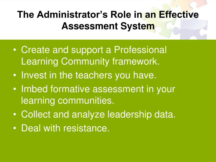 The administrator s role in an effective assessment system2