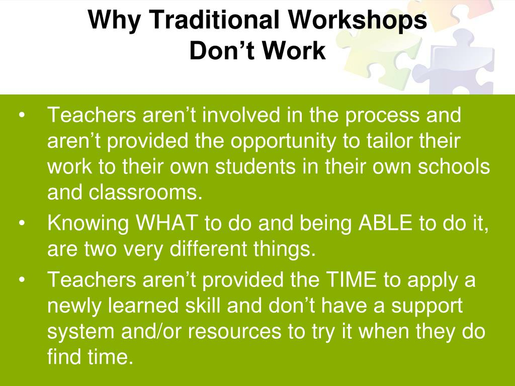 Why Traditional Workshops