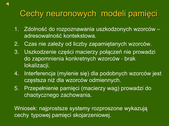 Cechy neuronowych  modeli pamięci