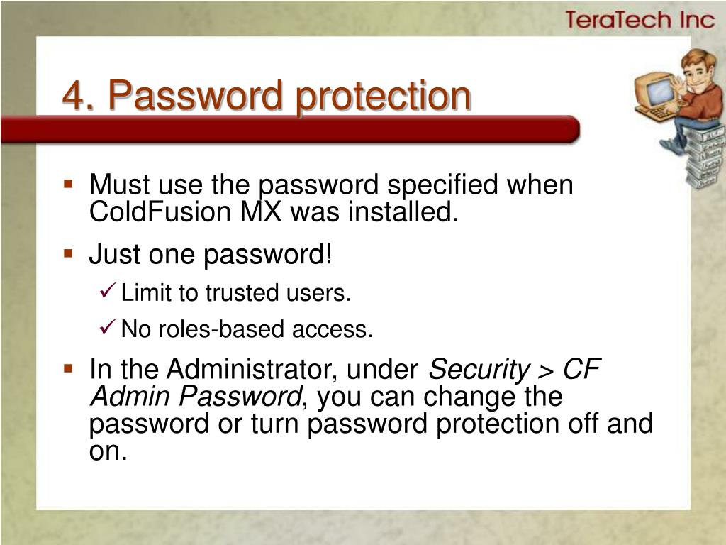 4. Password protection