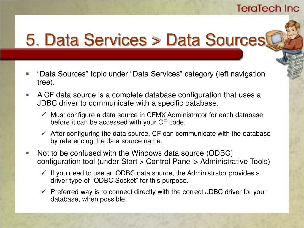 5. Data Services > Data Sources