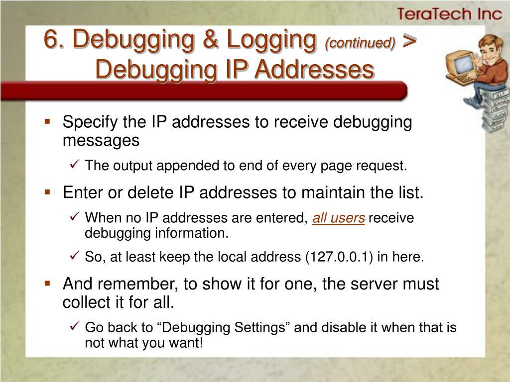 6. Debugging & Logging