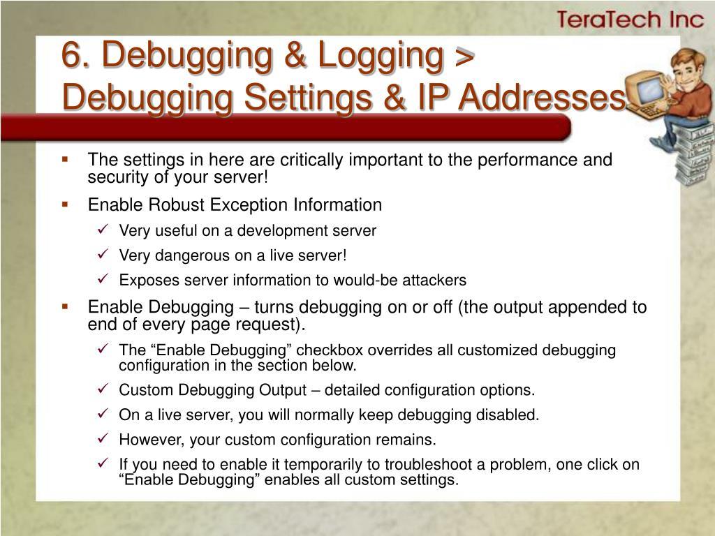 6. Debugging & Logging >