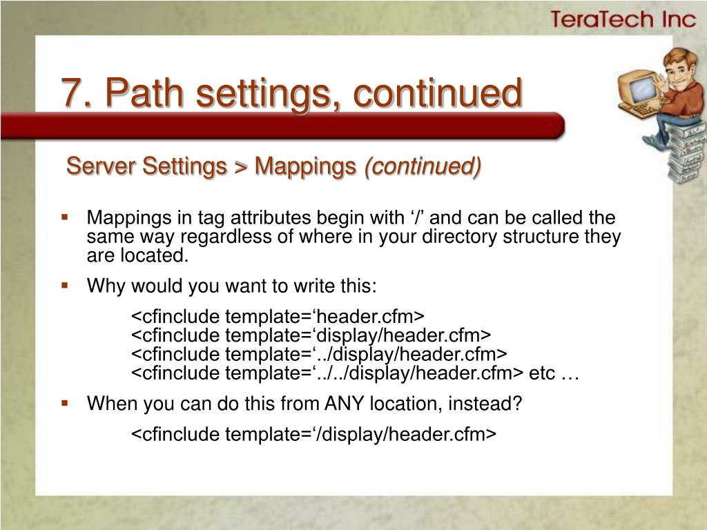 7. Path settings, continued