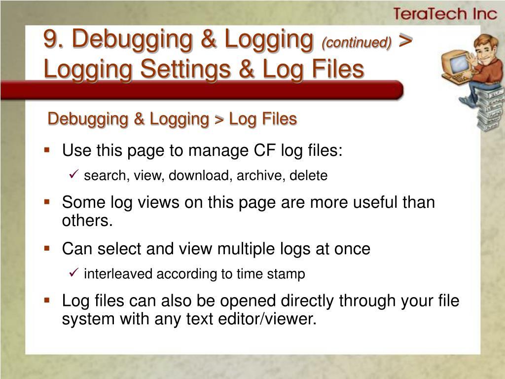 9. Debugging & Logging