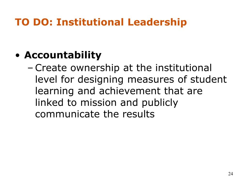 TO DO: Institutional Leadership