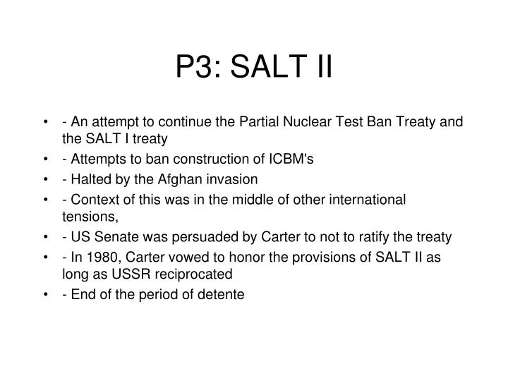P3: SALT II