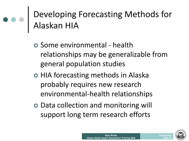 Developing Forecasting Methods for Alaskan HIA