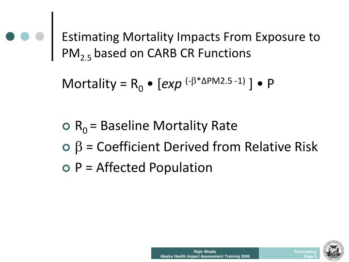 Estimating Mortality Impacts From Exposure to  PM