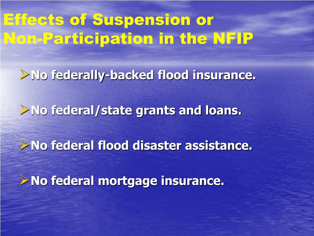 Effects of Suspension or        Non-Participation in the NFIP