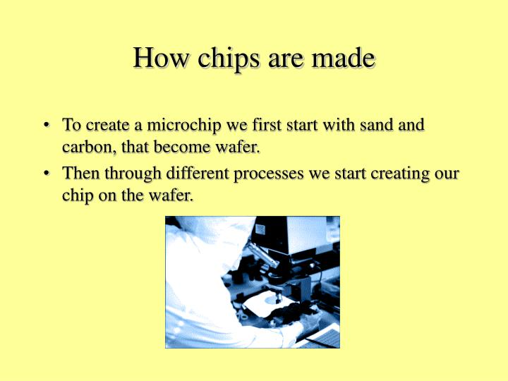 How chips are made