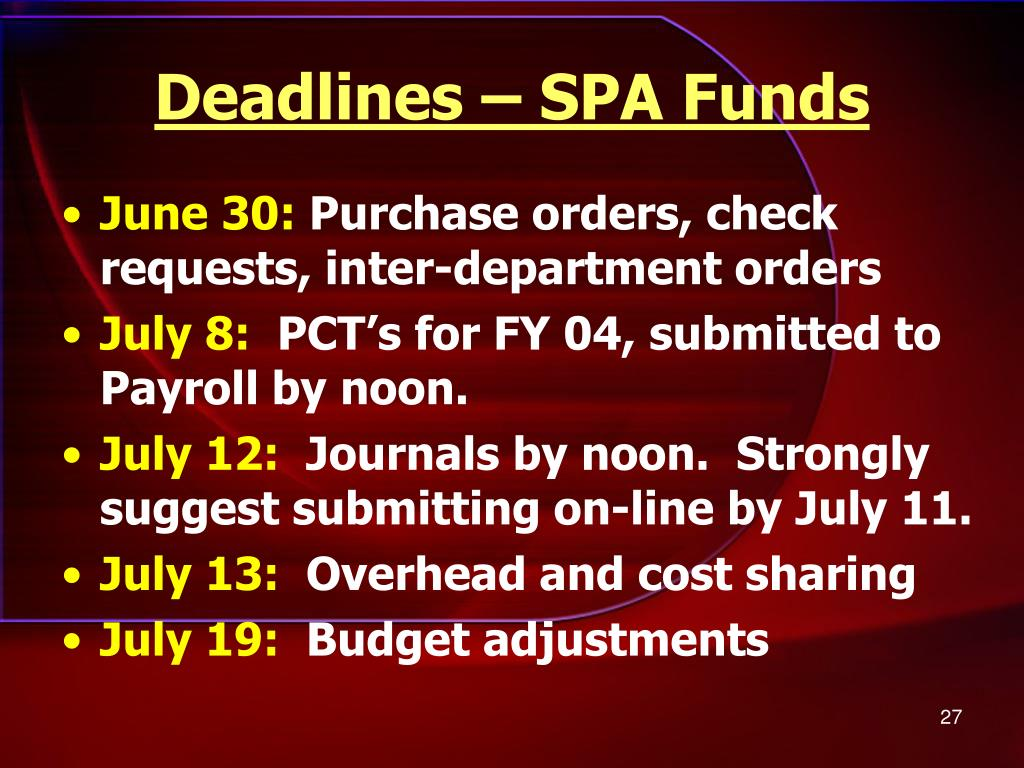 Deadlines – SPA Funds