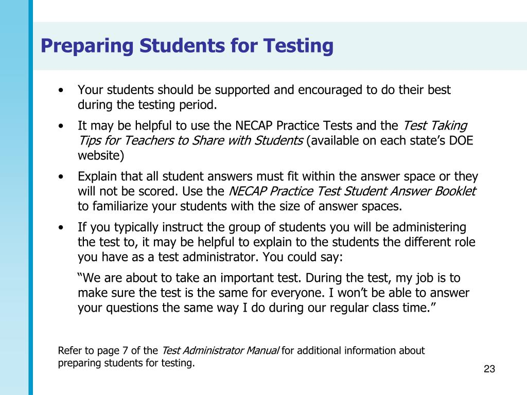 Your students should be supported and encouraged to do their best during the testing period.