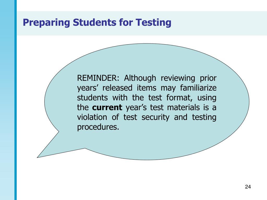 Preparing Students for Testing