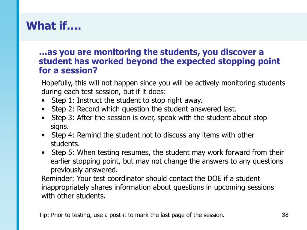 …as you are monitoring the students, you discover a student has worked beyond the expected stopping point for a session?