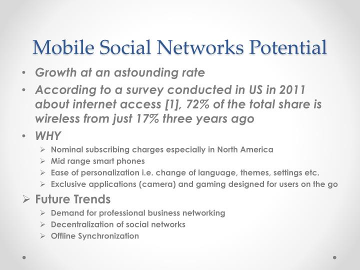 Mobile Social Networks Potential