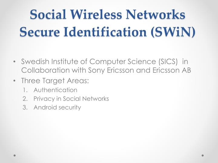 Social Wireless Networks Secure Identification (