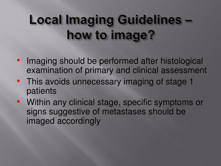 Local Imaging Guidelines –