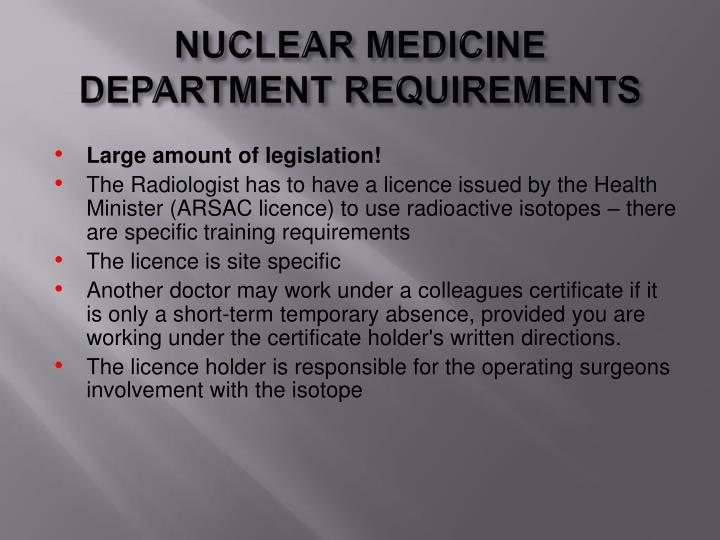 NUCLEAR MEDICINE DEPARTMENT REQUIREMENTS