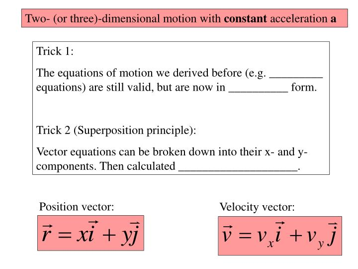 Two- (or three)-dimensional motion with