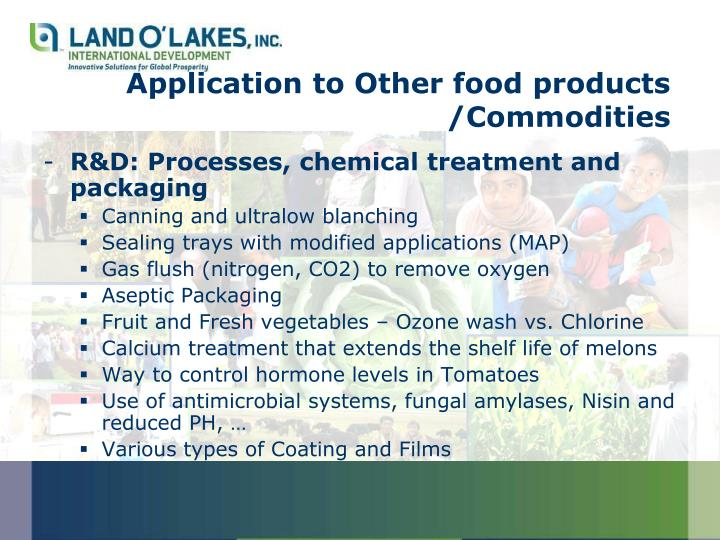 Application to Other food products /Commodities