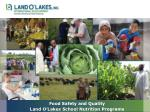 food safety and quality land o lakes school nutrition programs