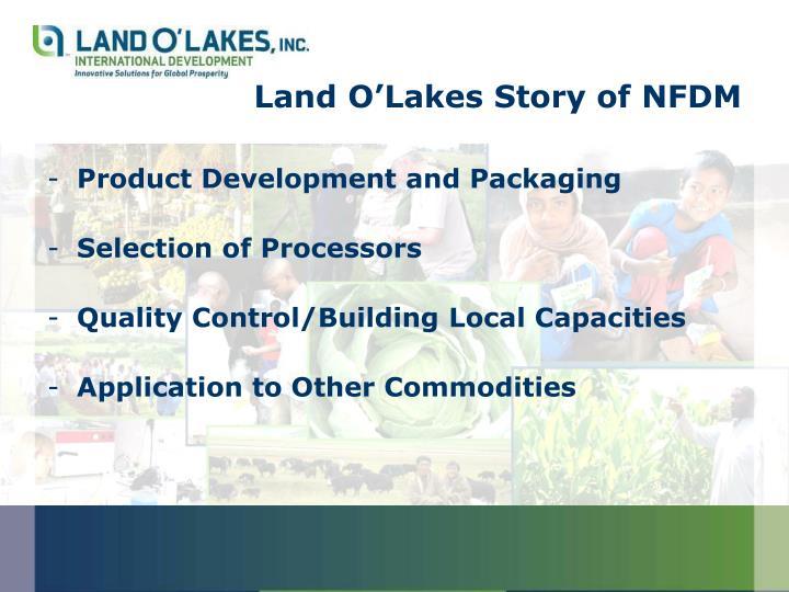 Land O'Lakes Story of NFDM