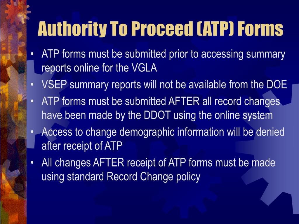Authority To Proceed (ATP) Forms