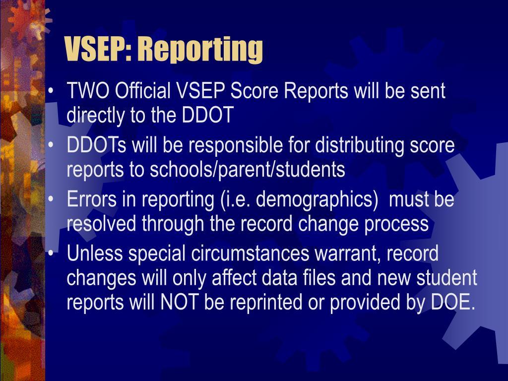 VSEP: Reporting