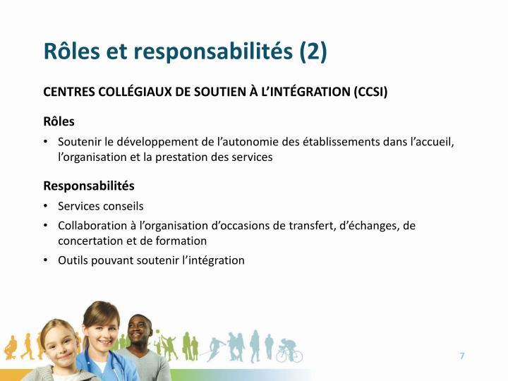 Rôles et responsabilités (2)