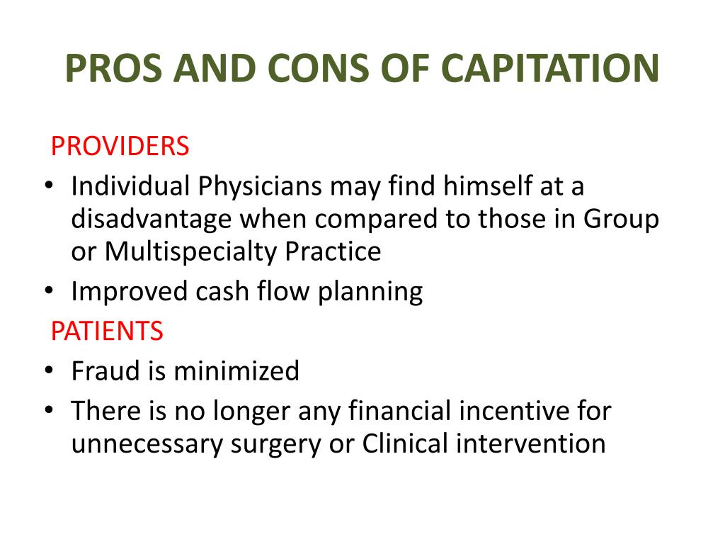 PROS AND CONS OF CAPITATION