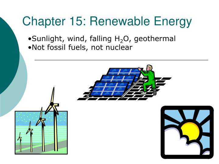 Chapter 15: Renewable Energy