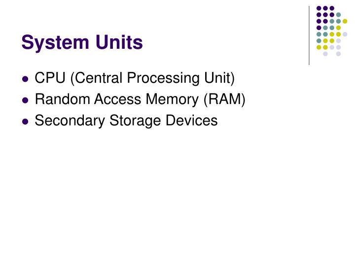 System Units