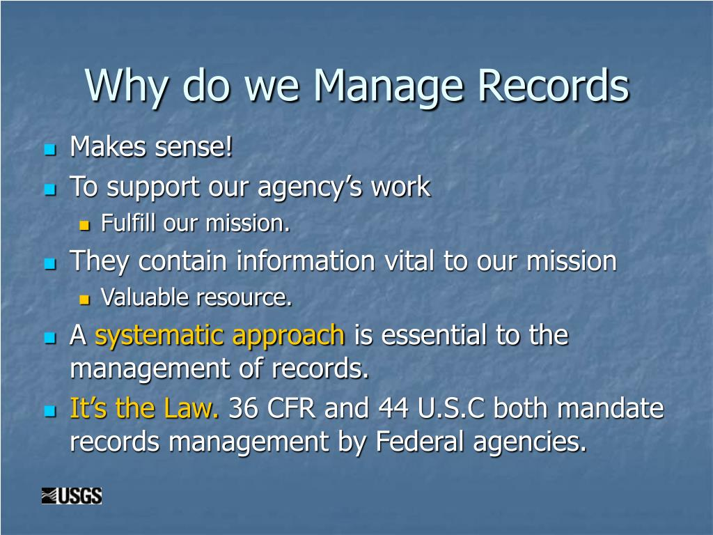 Why do we Manage Records