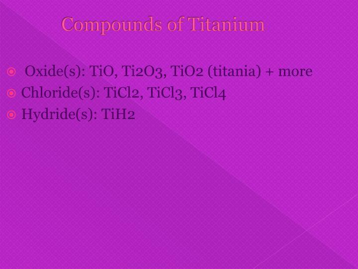 Compounds of Titanium