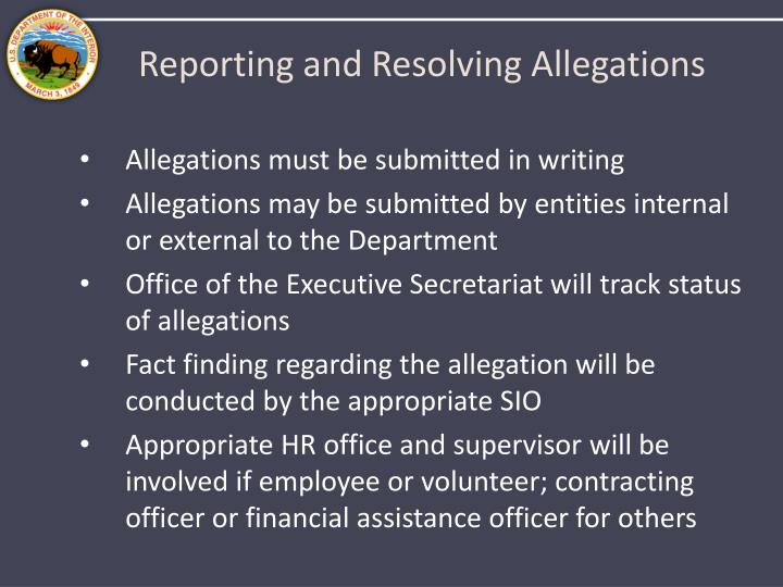 Reporting and Resolving Allegations